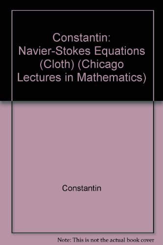 9780226115481: Navier-Stokes Equations (Chicago Lectures in Mathematics)