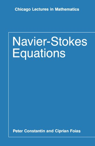 9780226115498: Navier-Stokes Equations (Chicago Lectures in Mathematics)