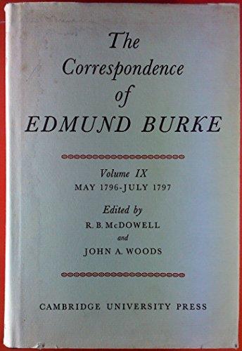 The Correspondence of Edmund Burke, Volume IX: Burke, Edmund