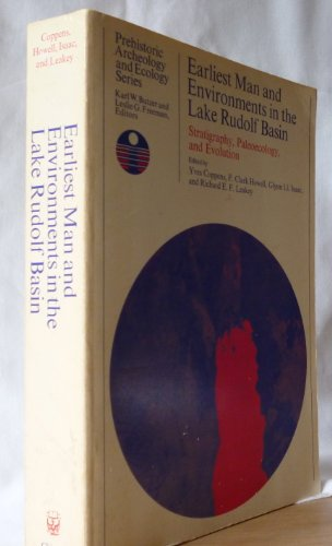 9780226115795: Earliest Man and Environments in the Lake Rudolf Basin: Stratigraphy, Paleoecology and Evolution (Prehistoric Archaeology and Ecology)