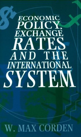 9780226115917: Economic Policy, Exchange Rates, and the International System
