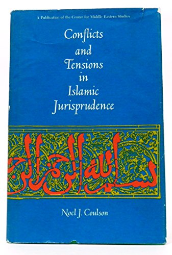Conflicts and Tensions in Islamic Jurisprudence: Noel J. Coulson