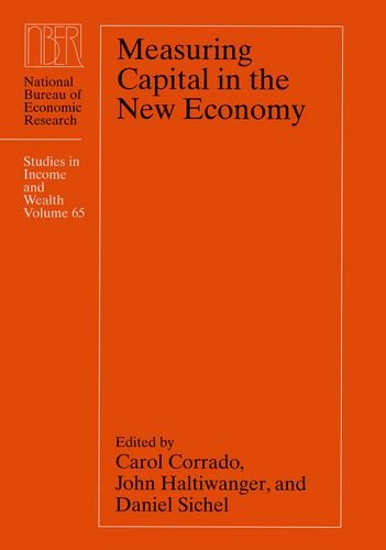 9780226116129: Measuring Capital in the New Economy