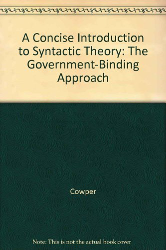 9780226116440: A Concise Introduction to Syntactic Theory: The Government-Binding Approach