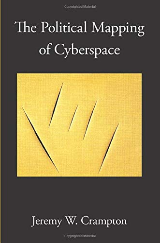 9780226117461: The Political Mapping of Cyberspace