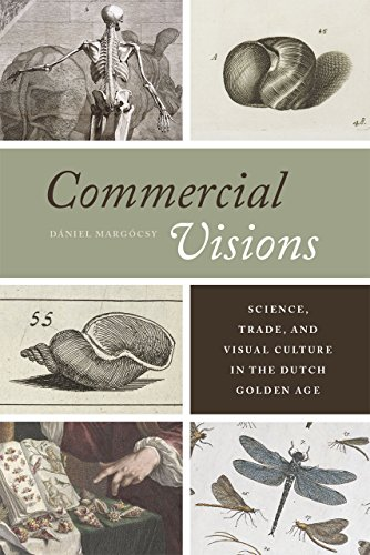 9780226117744: Commercial Visions: Science, Trade, and Visual Culture in the Dutch Golden Age