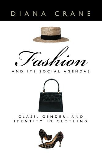 9780226117997: Fashion and Its Social Agendas: Class, Gender, and Identity in Clothing
