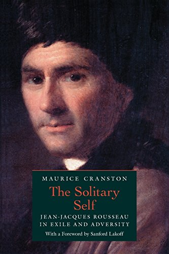 9780226118666: The Solitary Self: Jean-Jacques Rousseau in Exile and Adversity