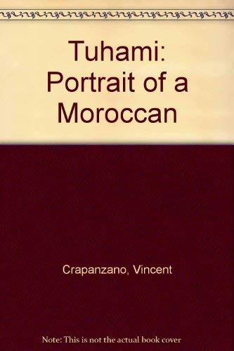 9780226118703: Tuhami: Portrait of a Moroccan