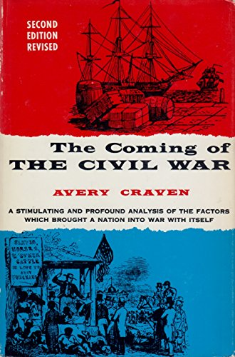 9780226118932: The Coming of the Civil War