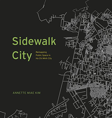 9780226119229: Sidewalk City: Remapping Public Space in Ho Chi Minh City