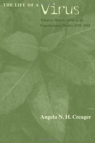 9780226120263: The Life of a Virus: Tobacco Mosaic Virus as an Experimental Model, 1930-1965