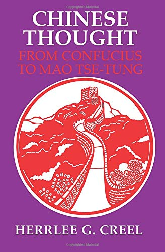9780226120300: Chinese Thought, from Confucius to Mao Tse-Tung