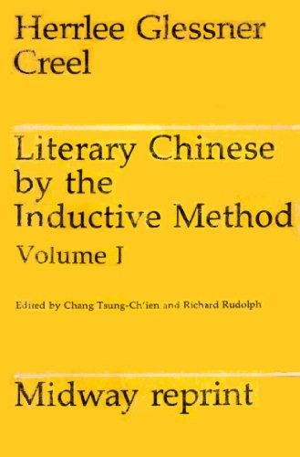 9780226120348: Literary Chinese by the Inductive Method, Vol. 1 (Midway Reprints)
