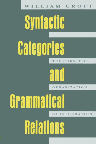 9780226120904: Syntactic Categories and Grammatical Relations: The Cognitive Organization of Information