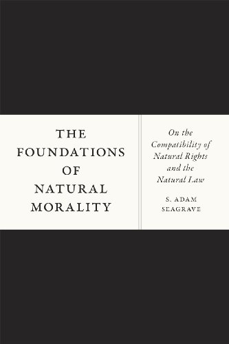 9780226123431: The Foundations of Natural Morality: On the Compatibility of Natural Rights and the Natural Law