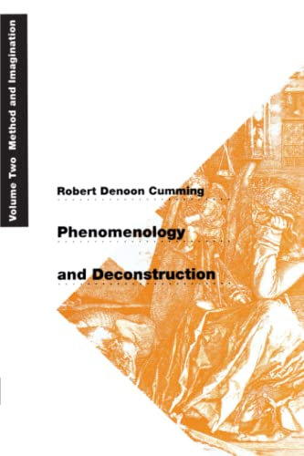 9780226123691: Phenomenology and Deconstruction, Volume Two: Method and Imagination (Phenomenology & Deconstruction): Method and Imagination v. 2 (Phenomenology & Deconstruction (Paperback))