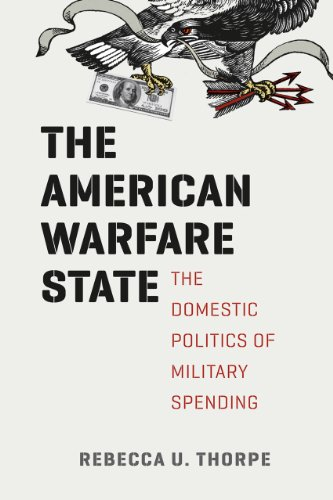 9780226124070: The American Warfare State: The Domestic Politics of Military Spending (Chicago Series on International and Domestic Institutions)