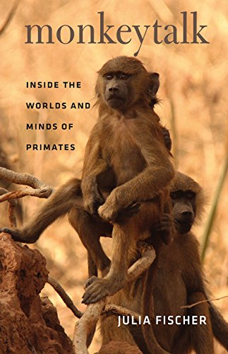 9780226124247: Monkeytalk: Inside the Worlds and Minds of Primates