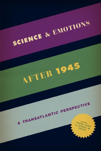 9780226126340: Science and Emotions After 1945: A Transatlantic Perspective