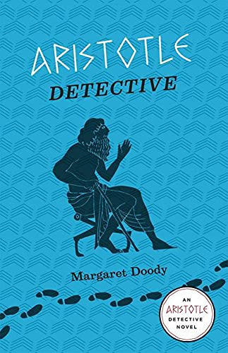 9780226131702: Aristotle Detective: Murder and Mystery in Ancient Athens