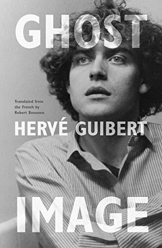 Ghost Image (Paperback): Herve Guibert