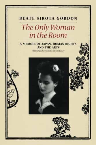 9780226132518: The Only Woman in the Room: A Memoir of Japan, Human Rights, and the Arts