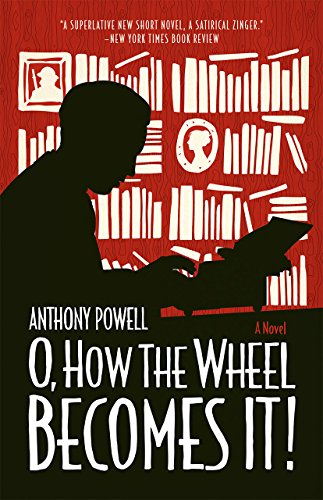 9780226132792: O, How the Wheel Becomes It!: A Novel