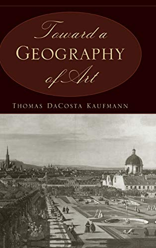 9780226133119: Toward a Geography of Art