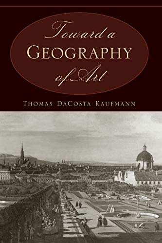 9780226133126: Toward a Geography of Art
