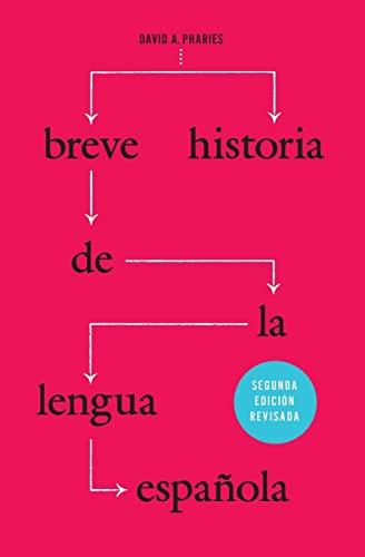 9780226133775: Breve historia de la lengua española: Segunda edición revisada (Spanish Edition)
