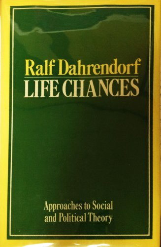 9780226134086: Life chances: Approaches to social and political theory