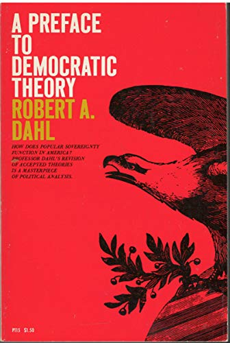 9780226134253: Preface to Democratic Theory (Walgreen Foundation Lecture)