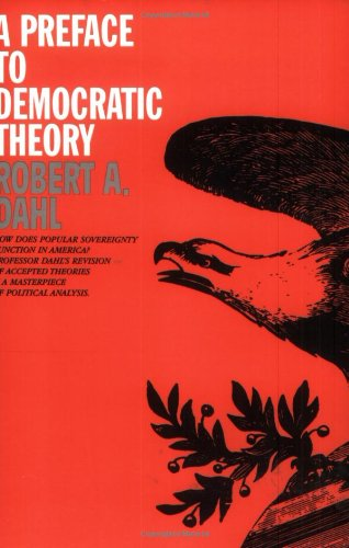 9780226134260: A Preface to Democratic Theory