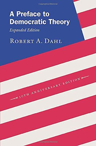 9780226134345: A Preface to Democratic Theory, Expanded Edition