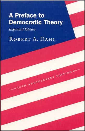 9780226134345: A Preface to Democratic Theory