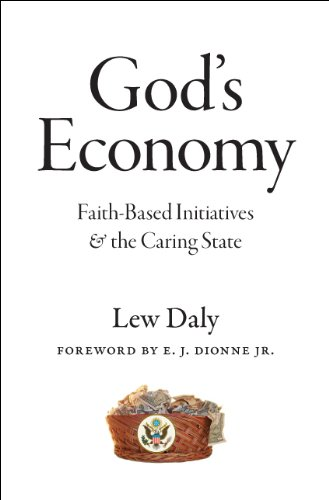 9780226134833: God's Economy: Faith-Based Initiatives and the Caring State