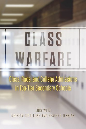 9780226134925: Class Warfare: Class, Race, and College Admissions in Top-Tier Secondary Schools