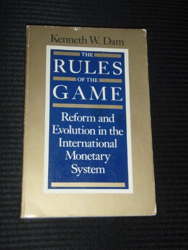 9780226135007: Rules of the Game: Reform and Evolution in the International Monetary System