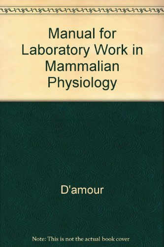 Manual for Laboratory Work in Mammalian Physiology