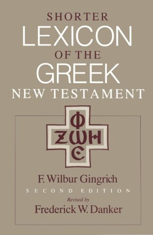 9780226136134: Shorter Lexicon of the Greek New Testament