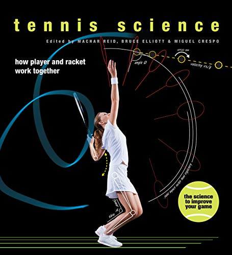 9780226136400: Tennis Science: How Player and Racquet Work Together
