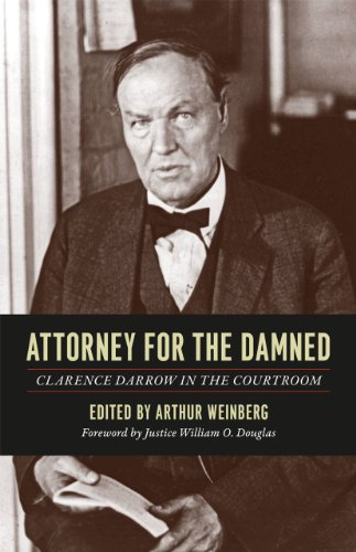 9780226136509: Attorney for the Damned: Clarence Darrow in the Courtroom