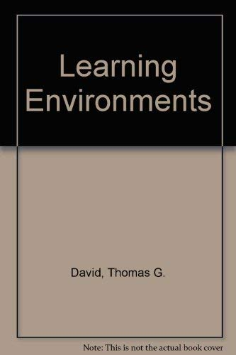 Learning Environments: David, Thomas G