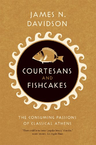 9780226137438: Courtesans & Fishcakes: The Consuming Passions of Classical Athens
