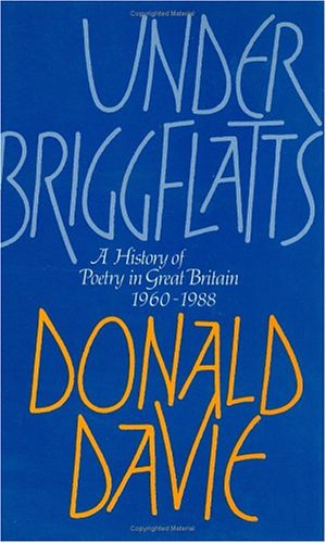 9780226137568: Under Briggflatts: A History of Poetry in Great Britain, 1960-1988