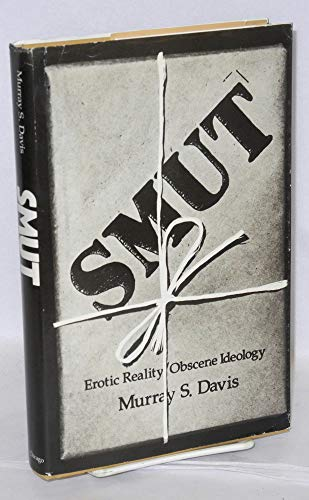 9780226137919: Smut: Erotic Reality, Obscene Ideology