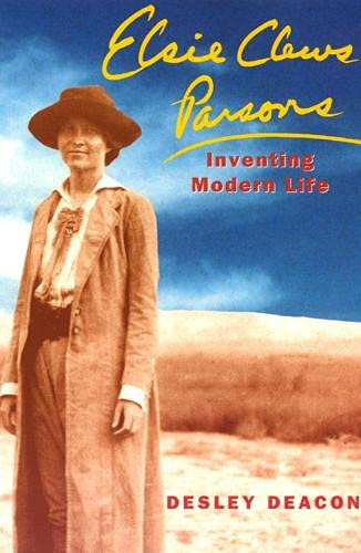 9780226139081: Elsie Clews Parsons: Inventing Modern Life (Women in Culture and Society)
