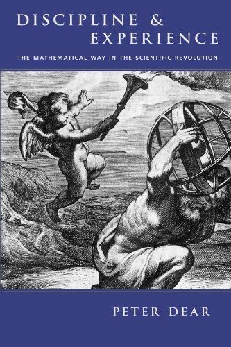 9780226139449: Discipline and Experience: The Mathematical Way in the Scientific Revolution (Science & Its Conceptual Foundations)