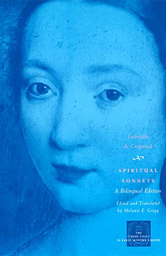 9780226139838: Spiritual Sonnets: A Bilingual Edition (The Other Voice in Early Modern Europe)
